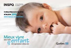 Mieux vivre avec notre enfant de la grossesse à deux ans : guide pratique pour les mères et les pères (2019)