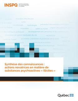 Synthèse des connaissances :  actions novatrices en matière de substances psychoactives « illicites »
