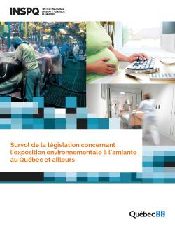 Survol de la législation concernant l'exposition environnementale à l'amiante au Québec et ailleurs