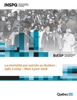 La mortalité par suicide au Québec : 1981 à 2015 – Mise à jour 2018
