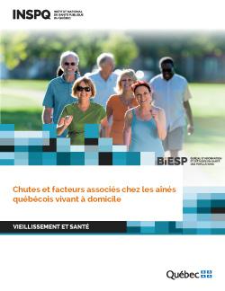 Chutes et facteurs associés chez les aînés québécois vivant à domicile
