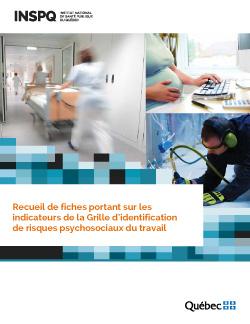Recueil de fiches portant sur les indicateurs de la Grille d'identification  de risques psychosociaux du travail