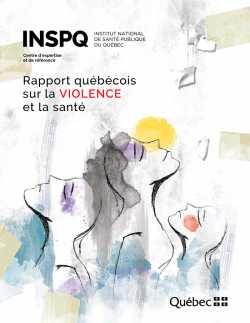 Rapport québécois sur la VIOLENCE et la santé