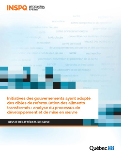 Initiatives des gouvernements ayant adopté des cibles de reformulation des aliments transformés : analyse du processus de développement et de mise en oeuvre