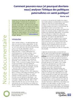 Comment pouvons-nous (et pourquoi devrions-nous) analyser l'éthique des politiques paternalistes en santé publique?