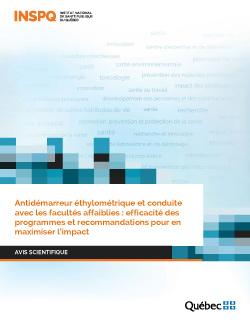 Antidémarreur éthylométrique et conduite avec les facultés affaiblies : efficacité des programmes et recommandations pour en maximiser l'impact