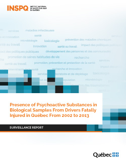 Presence of Psychoactive Substances in Biological Samples From Drivers Fatally Injured in Québec From 2002 to 2013