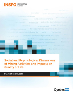 Social and Psychological Dimensions of Mining Activities and Impacts on Quality of Life