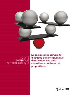 La compétence du Comité d'éthique de santé publique dans le domaine de la surveillance : réflexion et propositions
