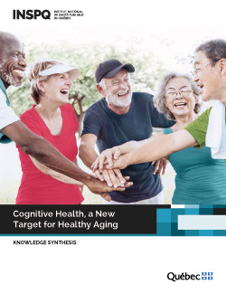Cognitive Health, a New Target for Healthy Aging