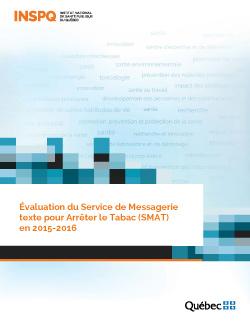 Évaluation du Service de Messagerie texte pour Arrêter le Tabac (SMAT) en 2015-2016