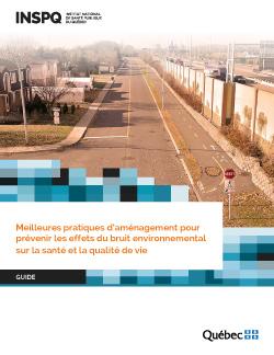 Meilleures pratiques d'aménagement pour prévenir les effets du bruit environnemental sur la santé et la qualité de vie