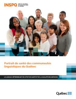 Portrait de santé des communautés linguistiques du Québec