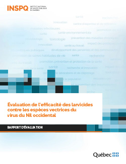 Évaluation de l'efficacité des larvicides contre les espèces vectrices du virus du Nil occidental