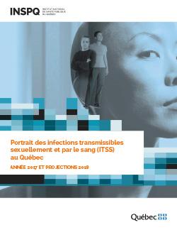 Portrait des infections transmissibles sexuellement et par le sang (ITSS) au Québec : année 2017 et projections 2018