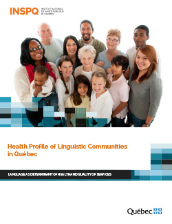Health Profile of Linguistic Communities in Québec