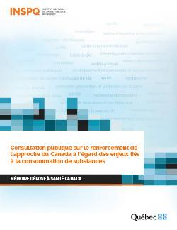 Consultation publique sur le renforcement de l'approche du Canada à l'égard des enjeux liés à la consommation de substances