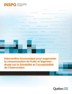 Intervention économique pour augmenter la consommation de fruits et légumes : étude sur la faisabilité et l'acceptabilité de l'intervention