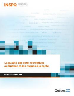 La qualité des eaux récréatives au Québec et les risques à la santé