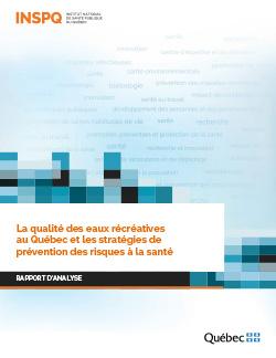 La qualité des eaux récréatives au Québec et les stratégies de prévention des risques à la santé