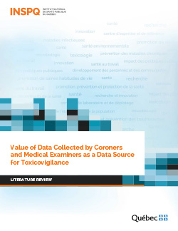 Value of Data Collected by Coroners and Medical Examiners as a Data Source for Toxicovigilance