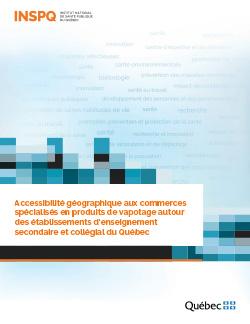 Accessibilité géographique aux commerces spécialisés en produits de vapotage autour des établissements d'enseignement secondaire et collégial du Québec