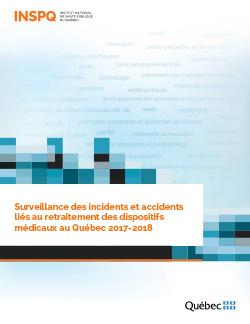 Surveillance des incidents et accidents liés au retraitement des dispositifs médicaux au Québec 2017-2018