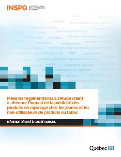 Mesures règlementaires à l'étude visant à atténuer l'impact de la publicité des produits de vapotage chez les jeunes et les non-utilisateurs de produits du tabac