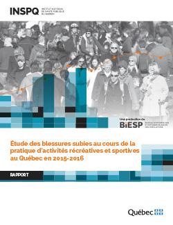 Étude des blessures subies au cours de la pratique d'activités récréatives et sportives au Québec en 2015-2016