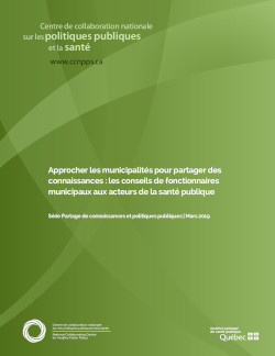 Approcher les municipalités pour partager des connaissances : les conseils de fonctionnaires municipaux aux acteurs de la santé publique