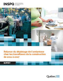 Relance du dépistage de l'amiantose chez les travailleurs de la construction de 2011 à 2017