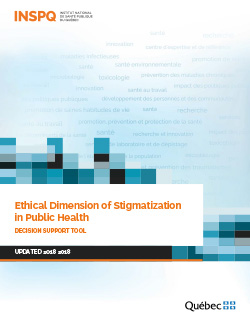 Ethical Dimension of Stigmatization in Public Health: Decision Support Tool - 2018 Update
