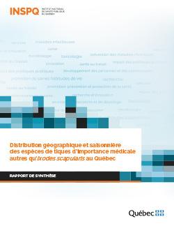 Distribution géographique et saisonnière des espèces de tiques d'importance médicale autres qu'Ixodes scapularis au Québec
