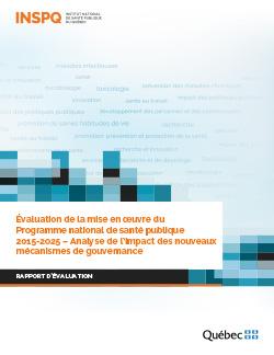 Évaluation de la mise en œuvre du  Programme national de santé publique  2015-2025 – Analyse de l'impact des nouveaux mécanismes de gouvernance
