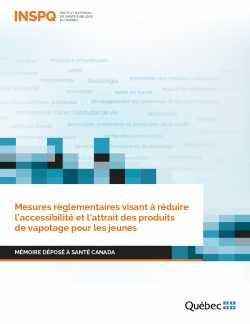 Mesures règlementaires visant à réduire l'accessibilité et l'attrait des produits  de vapotage pour les jeunes