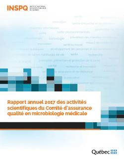 Rapport annuel 2017 des activités scientifiques du Comité d'assurance qualité en microbiologie médicale