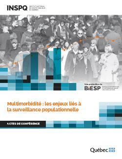 Multimorbidité : les enjeux liés à la surveillance populationnelle : actes de conférence