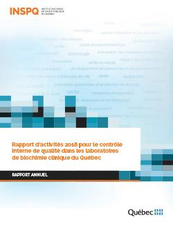 Rapport d'activités 2018 pour le contrôle interne de qualité dans les laboratoires de biochimie clinique du Québec