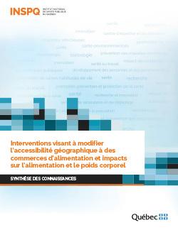 Interventions visant à modifier l'accessibilité géographique à des commerces d'alimentation et impacts sur l'alimentation et le poids corporel