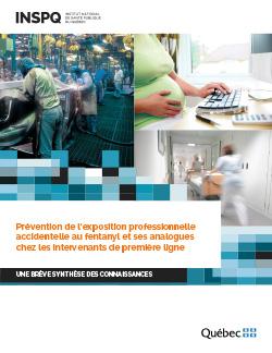 Prévention de l'exposition professionnelle accidentelle au fentanyl et ses analogues chez les intervenants de première ligne