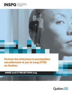 Portrait des infections transmissibles sexuellement et par le sang (ITSS) au Québec : année 2018 et projections 2019