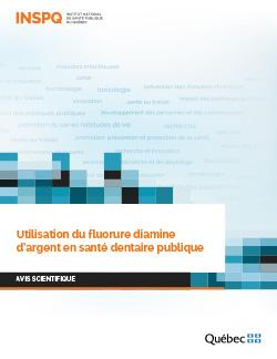 Utilisation du fluorure diamine d'argent en santé dentaire publique