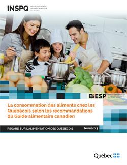 La consommation des aliments chez les Québécois selon les recommandations du Guide alimentaire canadien