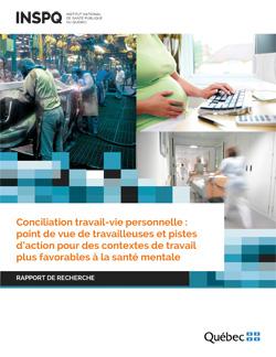 Conciliation travail-vie personnelle : point de vue de travailleuses et pistes d'action pour des contextes de travail plus favorables à la santé mentale