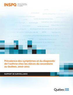 Prévalence des symptômes et du diagnostic de l'asthme chez les élèves du secondaire au Québec, 2010-2011
