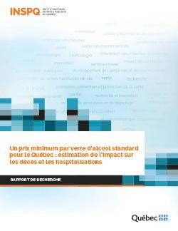 Un prix minimum par verre d'alcool standard pour le Québec : estimation de l'impact sur les décès et les hospitalisations