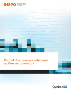 Portrait des zoonoses entériques au Québec, 2000-2017
