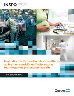 Évaluation de l'exposition des travailleurs au bruit en considérant l'atténuation fournie par les protecteurs auditifs