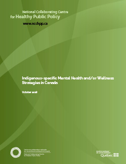 Indigenous-specific Mental Health and/or Wellness Strategies in Canada