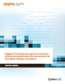 Rapport d'activités 2019 pour le contrôle interne de qualité dans les laboratoires de biochimie clinique du Québec